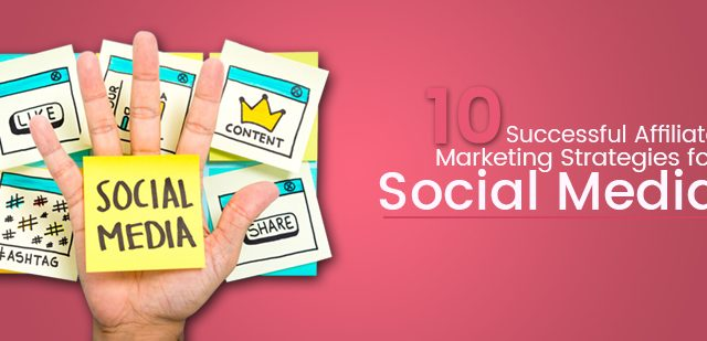 https://digitaltechnoexperts.com/wp-content/uploads/2020/08/10-Successful-Affiliate-Marketing-Strategies-for-Social-Media-1-640x309.jpg